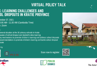 """Virtual Policy Talk on """"Learning Challenges and School Dropouts in Kratie Province"""""""